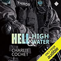 Hell & High Water: THIRDS, Book 1