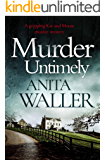 Murder Untimely: a gripping Kat and Mouse murder mystery
