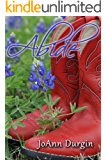 Abide: A Christian Romance Novel (The Lewis Legacy Series, Book 7)
