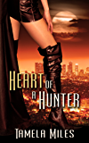 Heart of a Hunter (Hell on Heels Series)