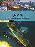 U 47. La battaglia dell'Atlantico: 40