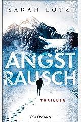 Angstrausch: Thriller (German Edition)
