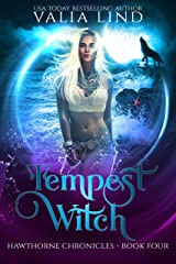 Tempest Witch (Hawthorne Chronicles Book 4) Kindle Edition