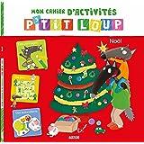 P'tit Loup - Cahier d'activités spécial Noël