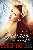 Dancing with Deception (The Morgan Brothers Book 2)