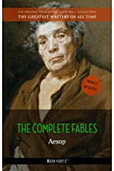 Aesop: The Complete Fables (The Greatest Writers of All Time Book 14) Kindle Edition