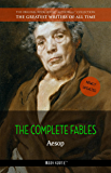 Aesop: The Complete Fables (The Greatest Writers of All Time)