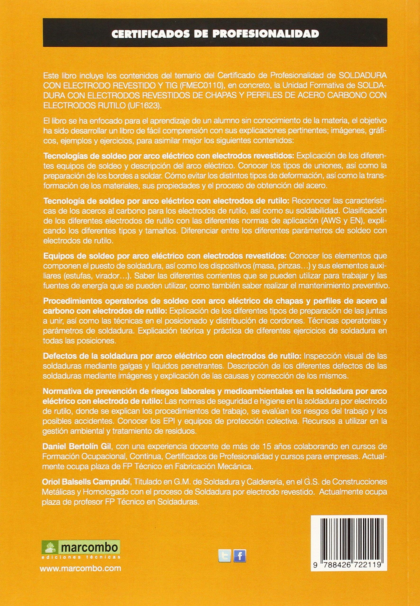 *UF1623: Soldadura con electrodos revestidos de chapas y perfiles de acero carbónico con electrodos de rútilo CERTIFICADOS DE PROFESIONALIDAD: Amazon.es: ...