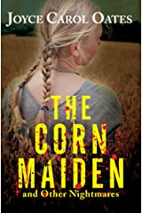 The Corn Maiden: And Other Nightmares Kindle Edition