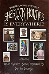 Sherlock Holmes is Everywhere! Kindle Edition