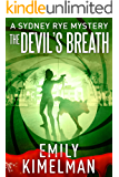 THE DEVIL'S BREATH (A Sydney Rye Mystery, 5) (The Sydney Rye Series)