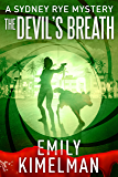 THE DEVIL'S BREATH (A Sydney Rye Mystery, #5) (The Sydney Rye Series)