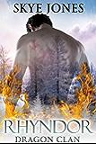 Rhyndor: Dragon Clan #4.5: A Dragon Clan Winter Novella (English Edition)