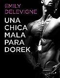 Una chica mala para Dorek (Volumen independiente)