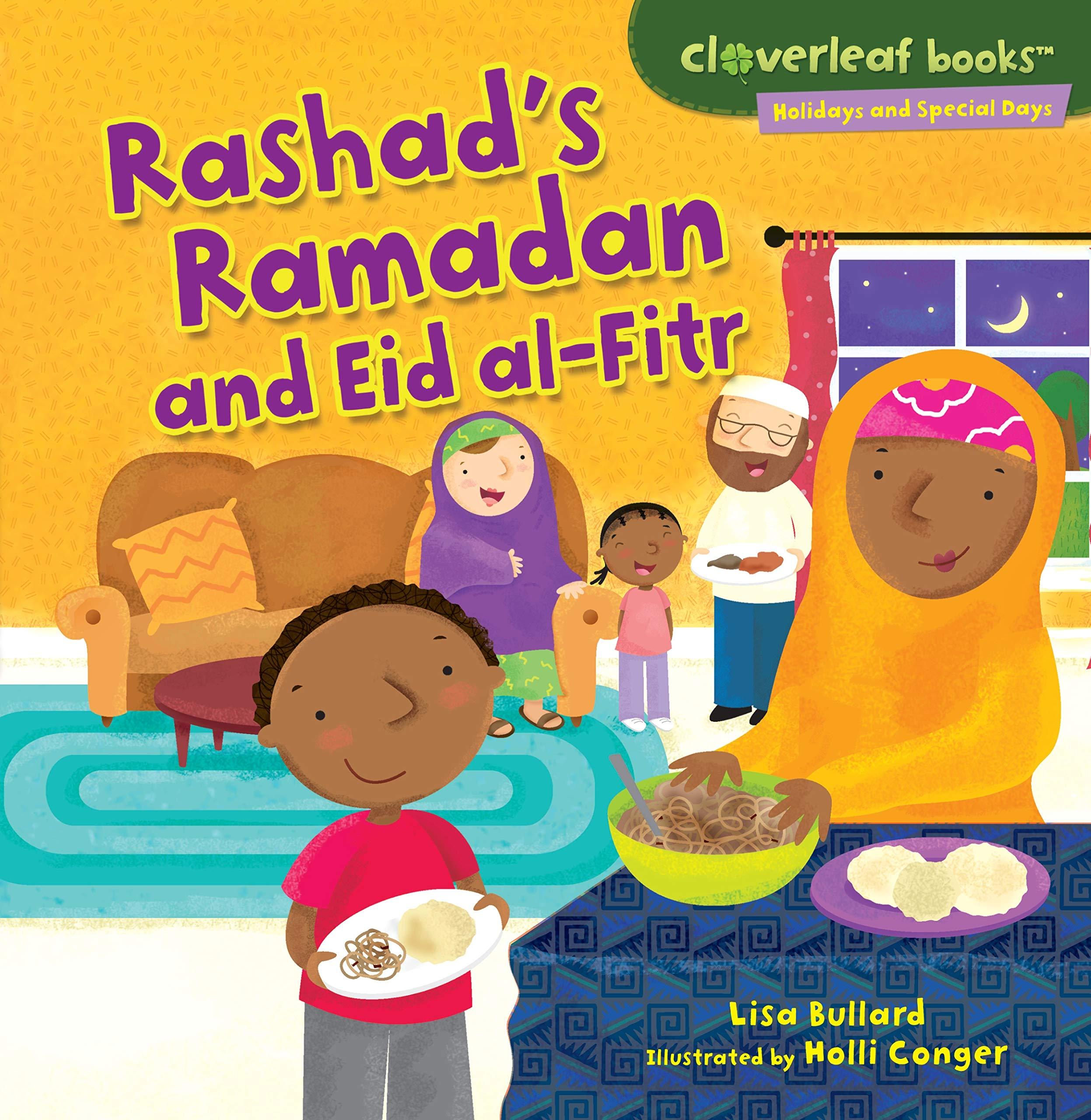 Rashad's Ramadan and Eid Al-Fitr (Cloverleaf Books - Holidays and Special Days) pdf epub