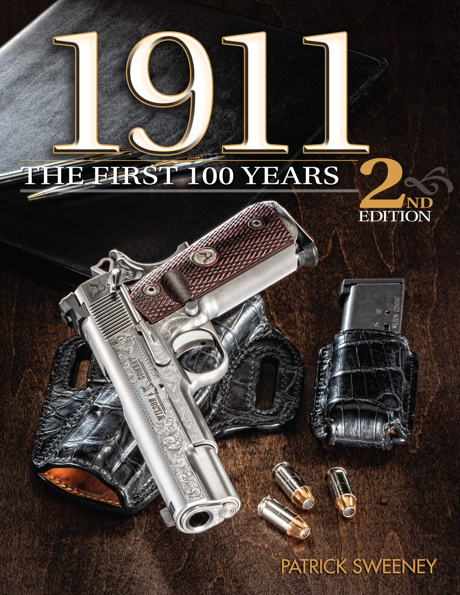 1911: The First 100 Years, 2nd Edition