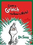 Como o Grinch roubou o Natal