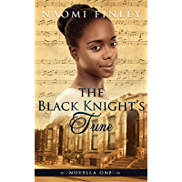 The Black Knight's Tune: Ruby's Story (Novella to A Slave of the Shadows  Book 1)