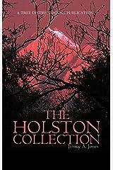 The Holston Collection Kindle Edition