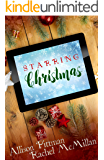 Starring Christmas: Two Christmas Novellas