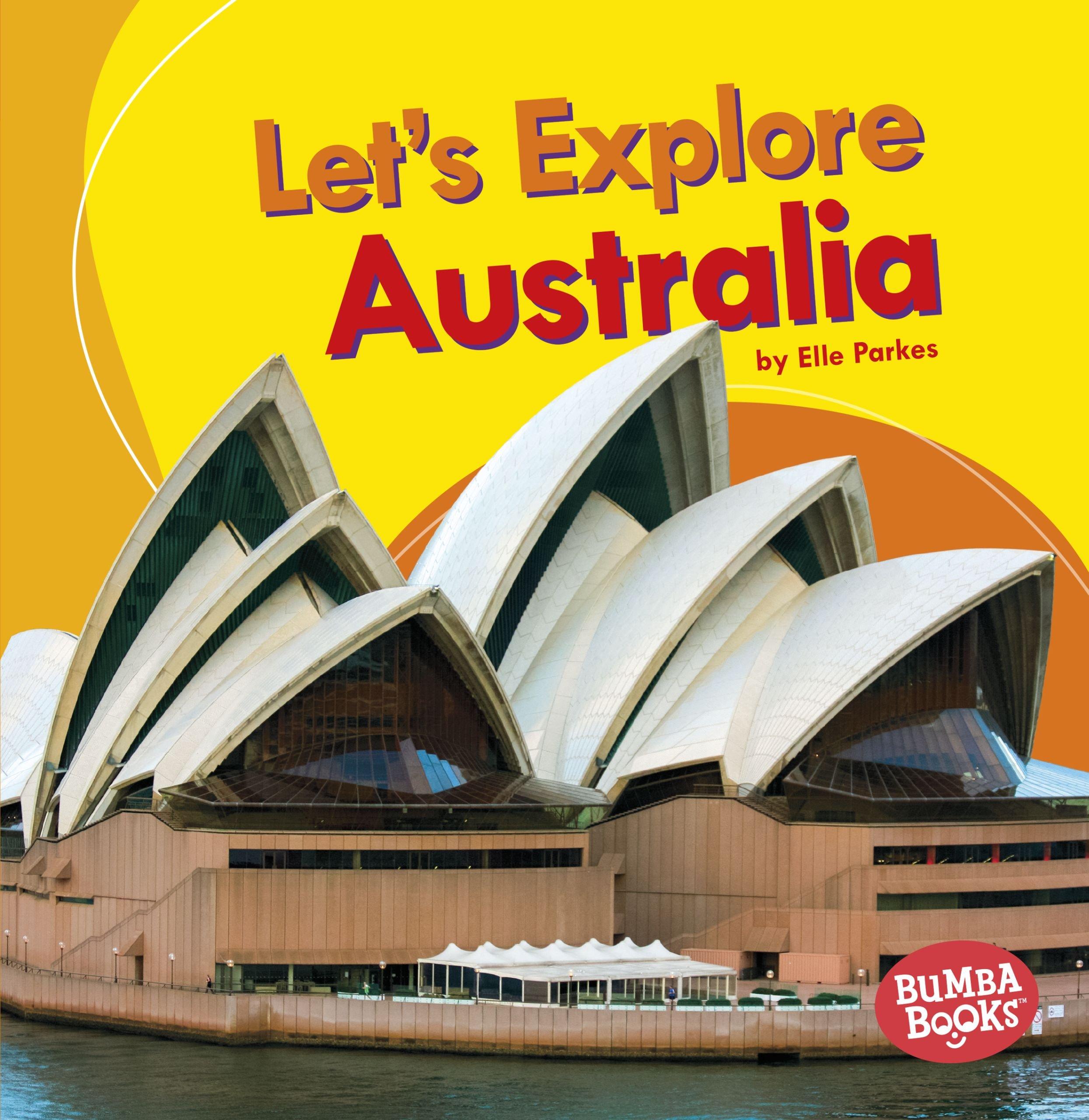 Let's Explore Australia (Bumba Books Let's Explore Countries)