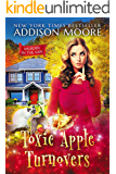 Toxic Apple Turnovers: Cozy Mystery (MURDER IN THE MIX Book 13)