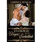 Enamorar a un duque endiablado (Serie Segundas Hijas) (Spanish Edition)