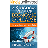 A Kingdom View of Economic Collapse (English Edition)