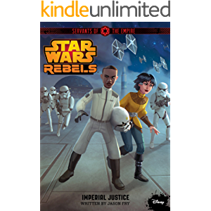 Servants of the Empire: Imperial Justice (Disney Chapter Book (ebook) 3)