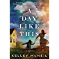 A Day Like This: A Novel
