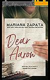 Dear Aaron (English Edition)