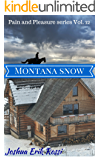 Montana Snow (Pain and Pleasure series Book 12)