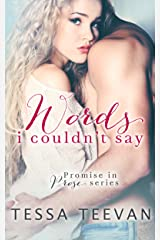 Words I Couldn't Say (Promise in Prose Book 1) Kindle Edition
