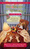 For Better or Worsted (A Crochet Mystery)