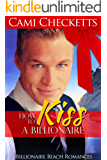 How to Kiss a Billionaire (Billionaire Beach Romance)