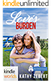 First Street Church Romances: Love's Burden (Kindle Worlds Novella)