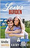 First Street Church Romances: Love's Burden (Kindle Worlds Novella)