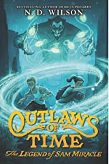 Outlaws of Time: The Legend of Sam Miracle Kindle Edition
