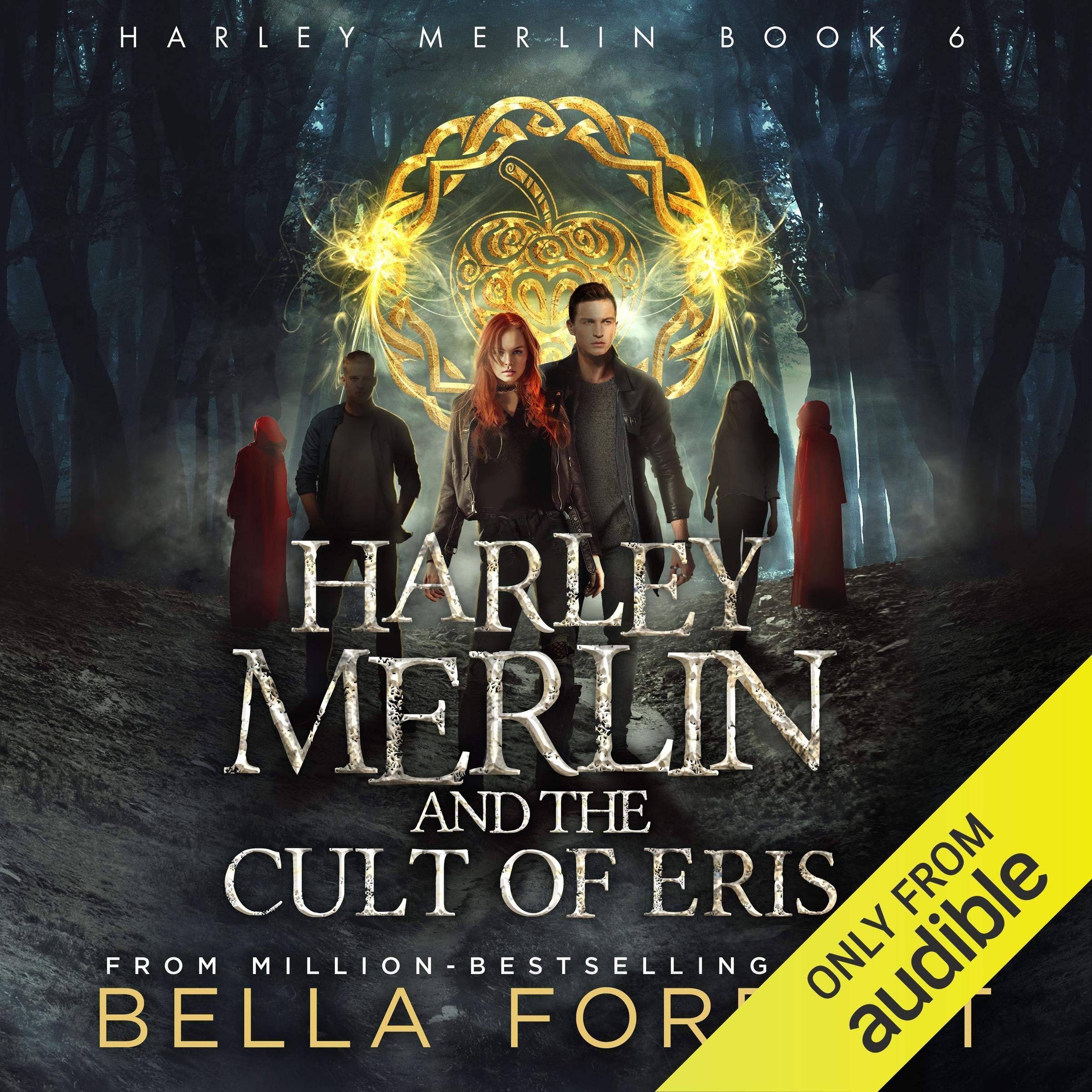 Download Harley Merlin and the Cult of Eris: Harley Merlin, Book 6 by Bella Forrest