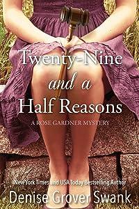 Twenty-Nine and a Half Reasons (Rose Gardner Mystery, Book 2)