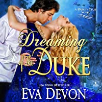Dreaming of the Duke: The Dukes' Club, Book 2