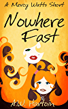 Nowhere Fast: A Mercy Watts Short #3 (Mercy Watts Mysteries)