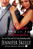 Love Affair to Remember: After Office Hours, Book 2