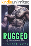 RUGGED (A True Mountain Man Book 2)
