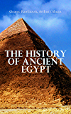 The History of Ancient Egypt (English Edition)