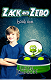 Books for Kids: Zack and Zebo - Book One: Kids Fantasy Books, Kids Mystery Books, Kids Adventure Books, Kids Bedtime Stories, Kids Free Stories, Kids Series Books for Ages 4-8, 6-8, 9-12