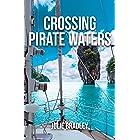 Crossing Pirate Waters (Escape Book 2)