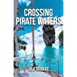 Crossing Pirate Waters (Escape Book 2) (English Edition)