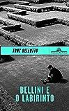Bellini e o Labirinto