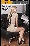 Feminine Magic